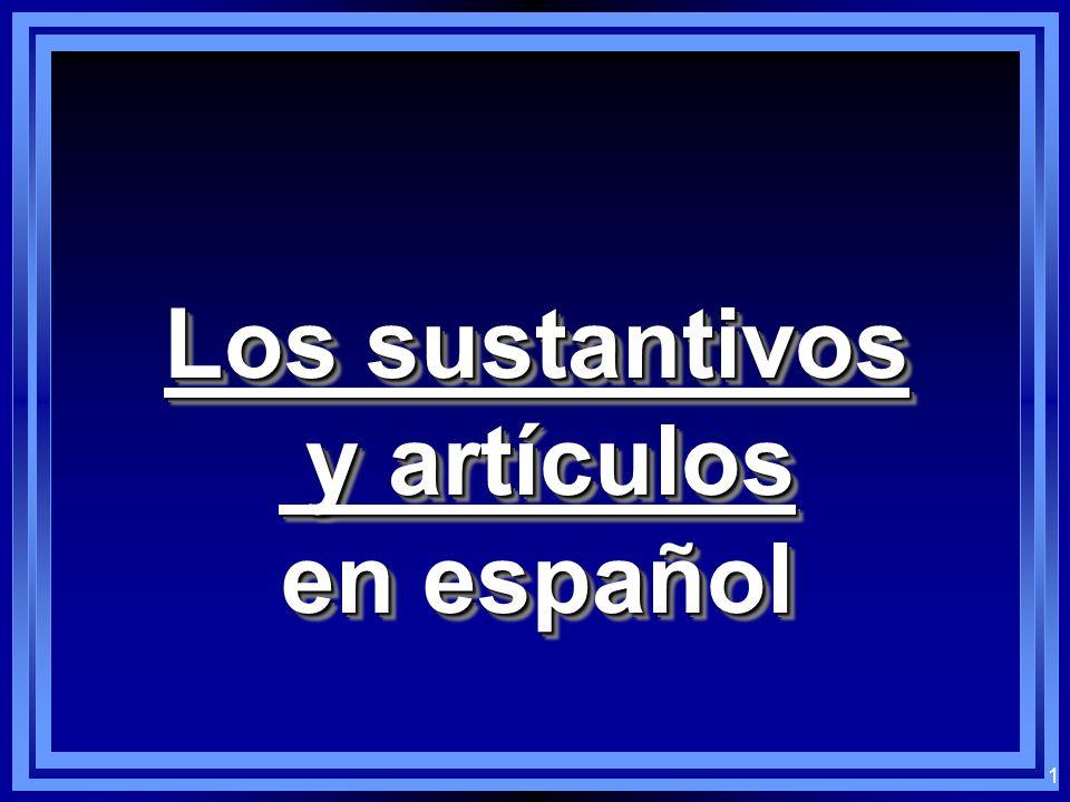 Los sustantivos y artículos en español