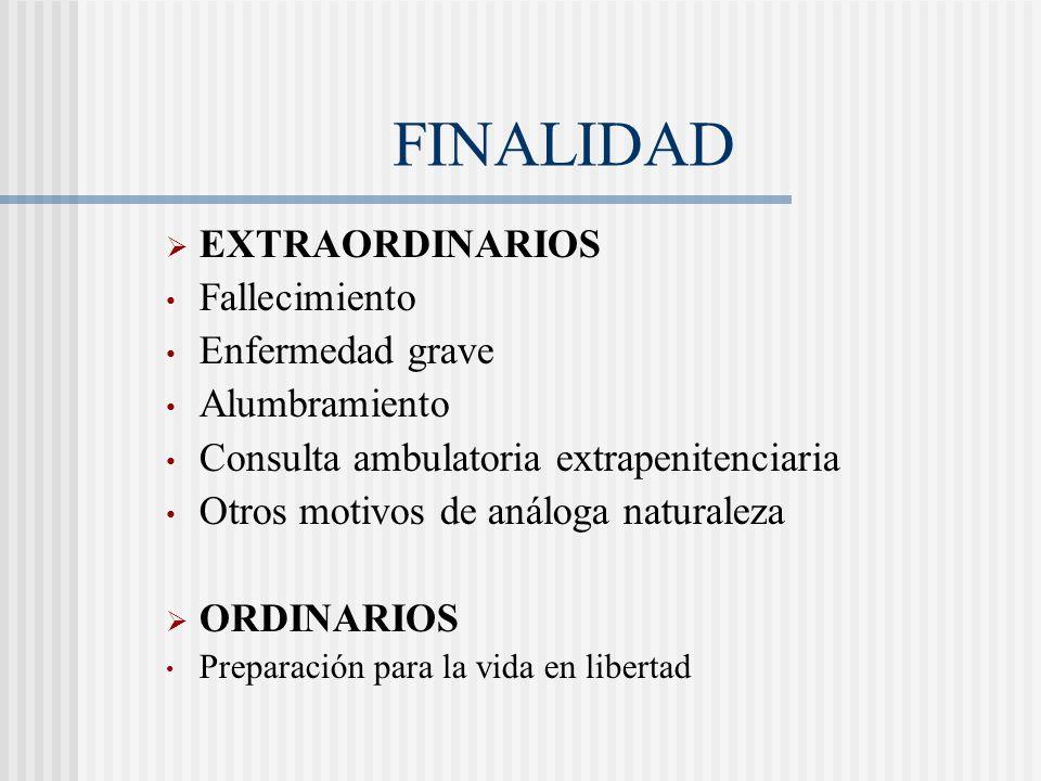 FINALIDAD EXTRAORDINARIOS Fallecimiento Enfermedad grave Alumbramiento