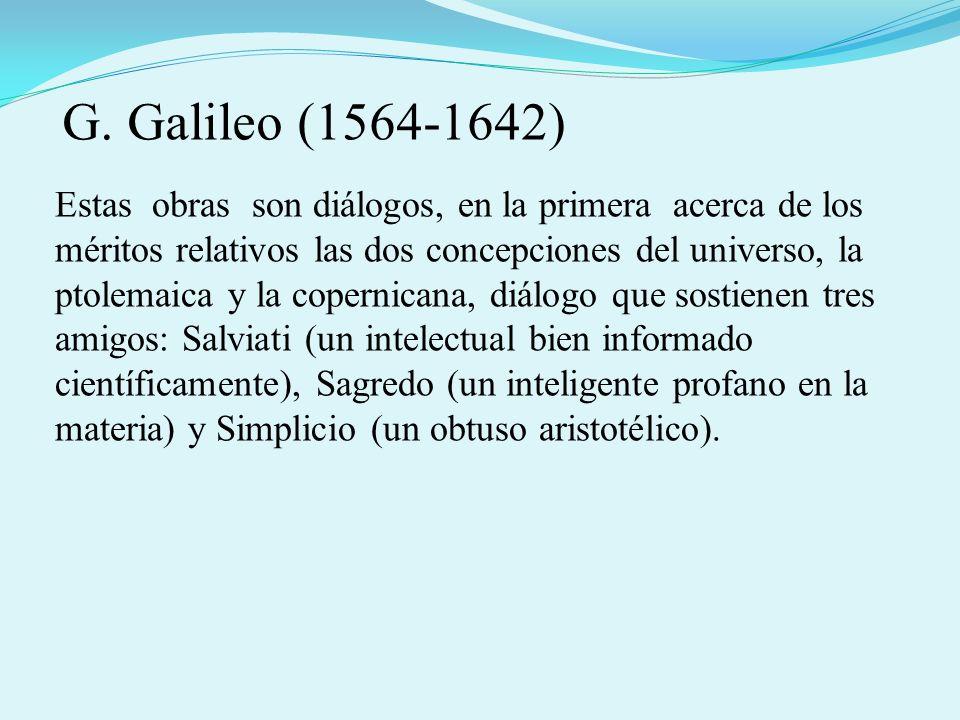 G. Galileo (1564-1642)