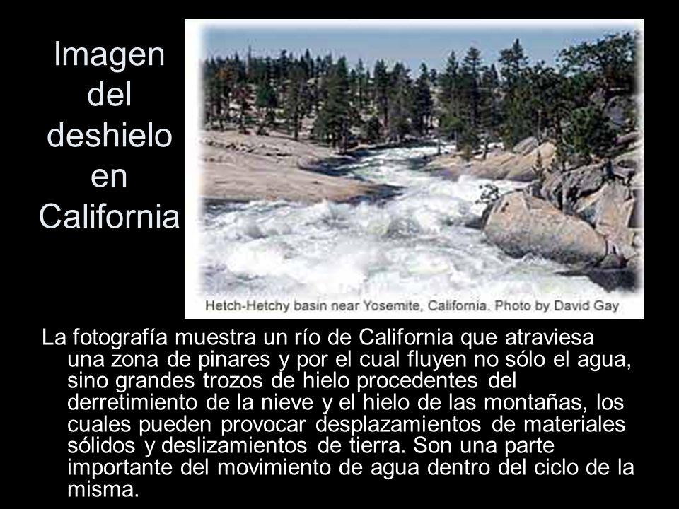 Imagen del deshielo en California