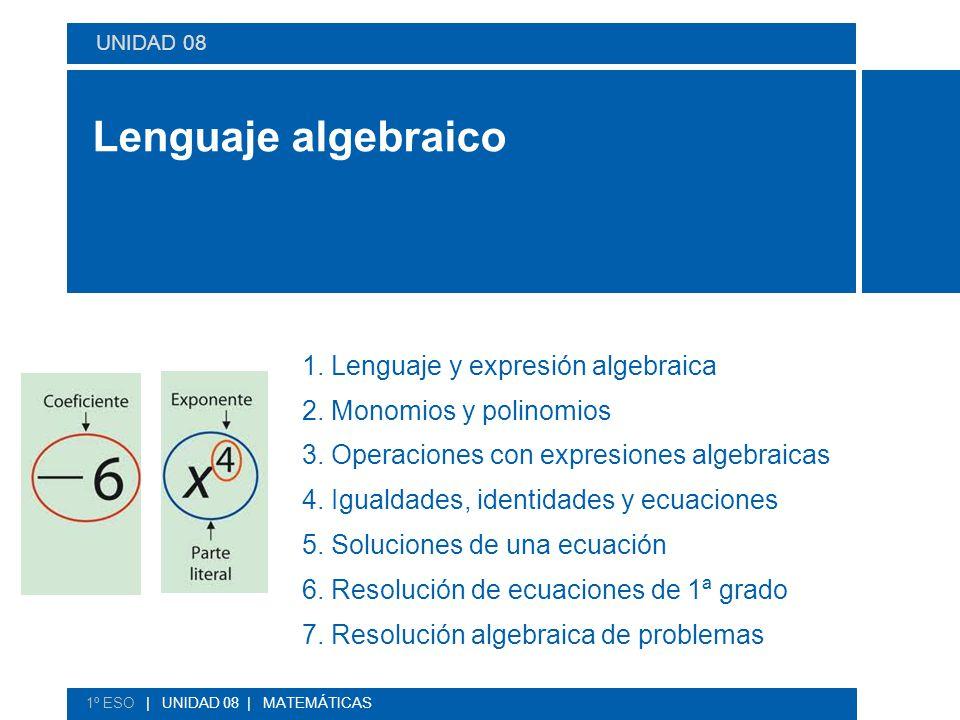 Lenguaje algebraico 1. Lenguaje y expresión algebraica