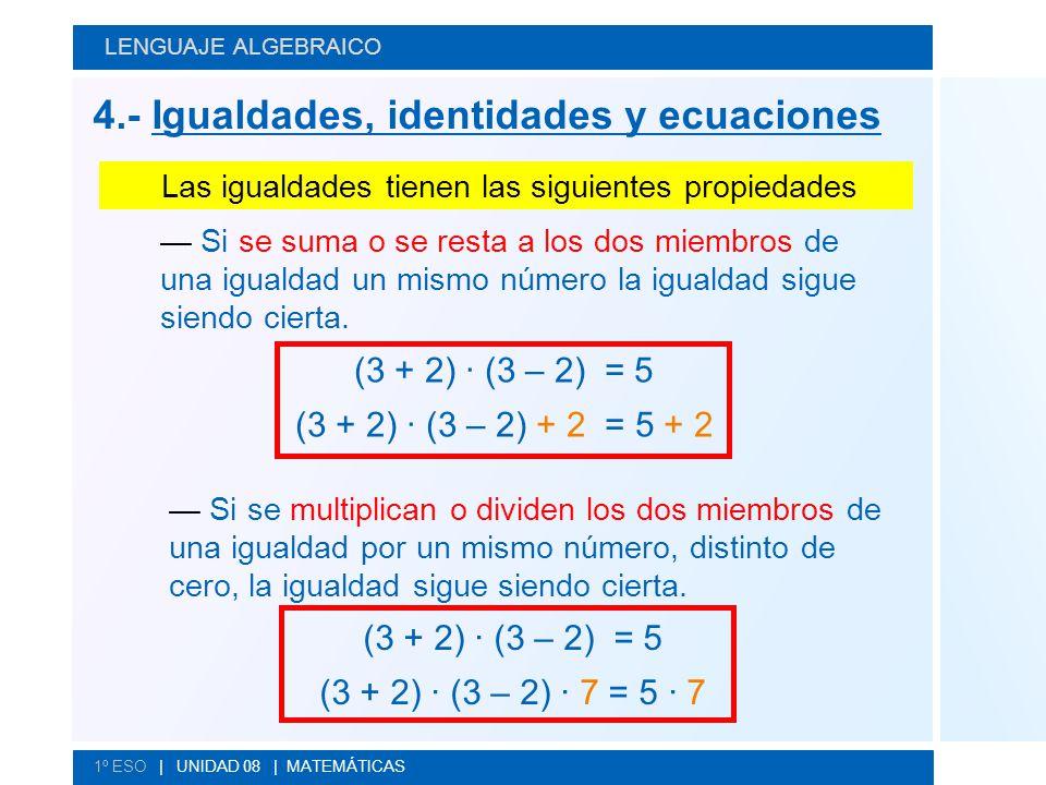 4.- Igualdades, identidades y ecuaciones
