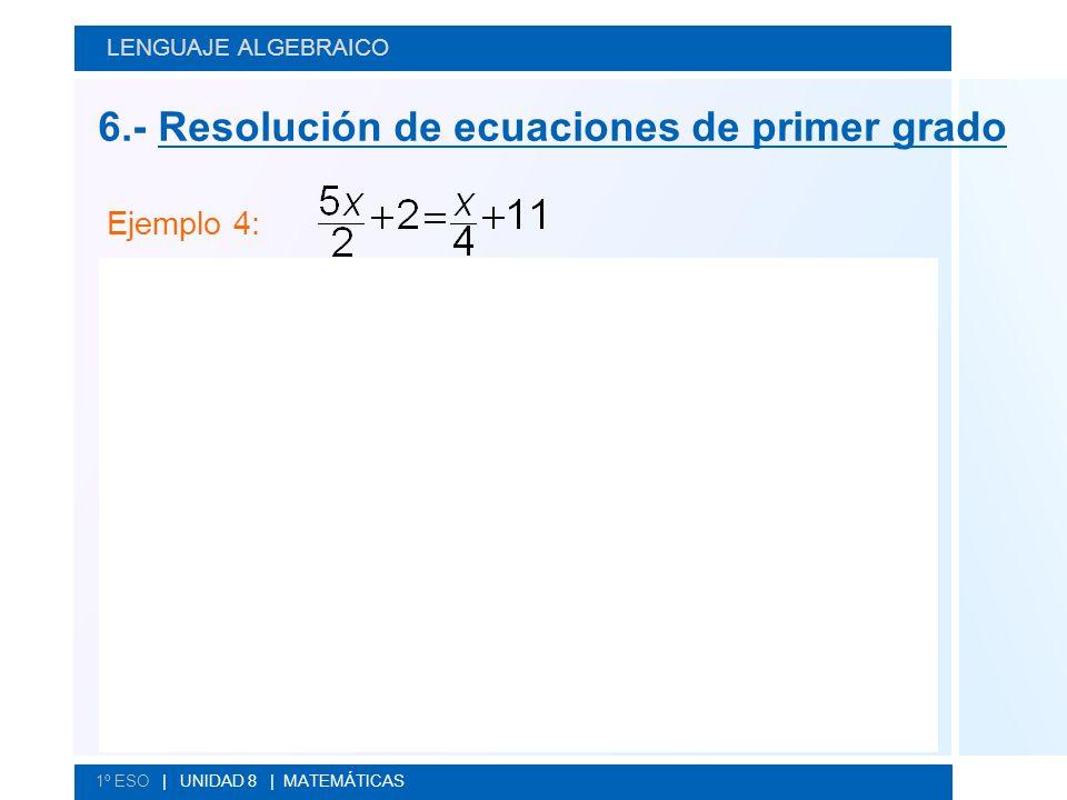 6.- Resolución de ecuaciones de primer grado