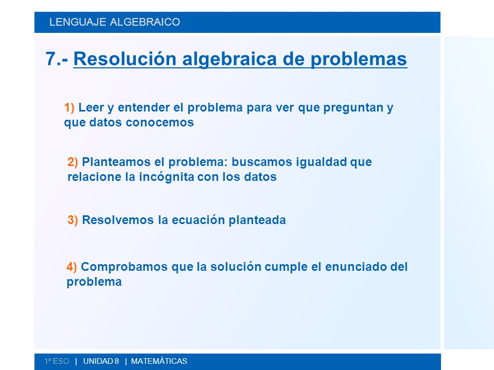 7.- Resolución algebraica de problemas