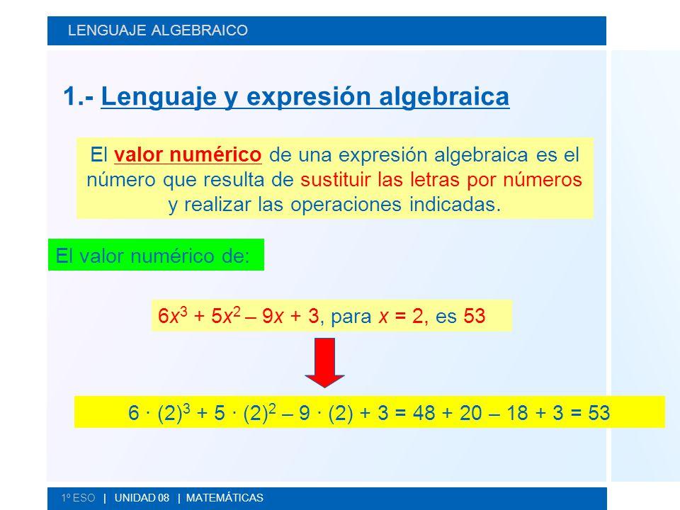 1.- Lenguaje y expresión algebraica