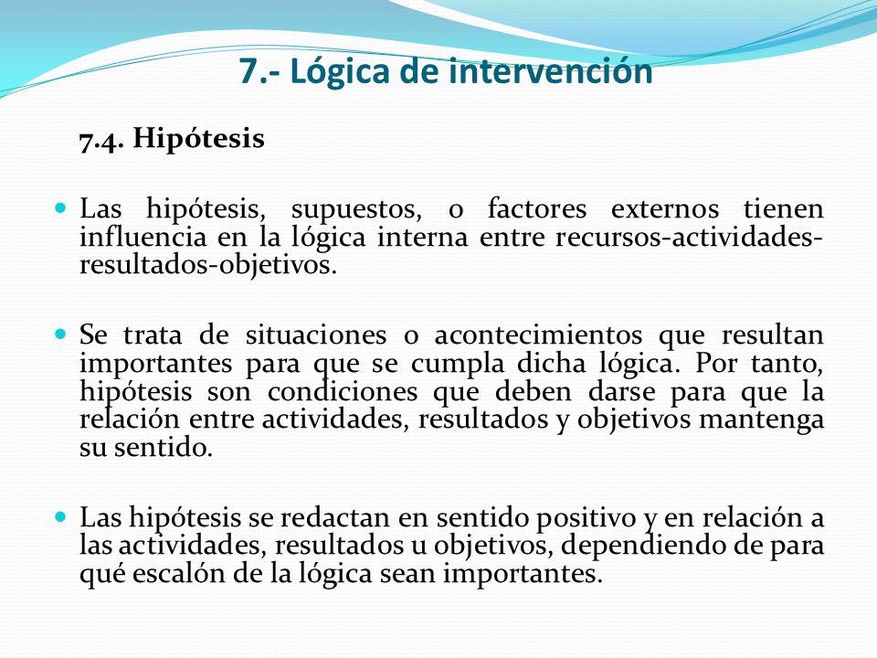 7.- Lógica de intervención