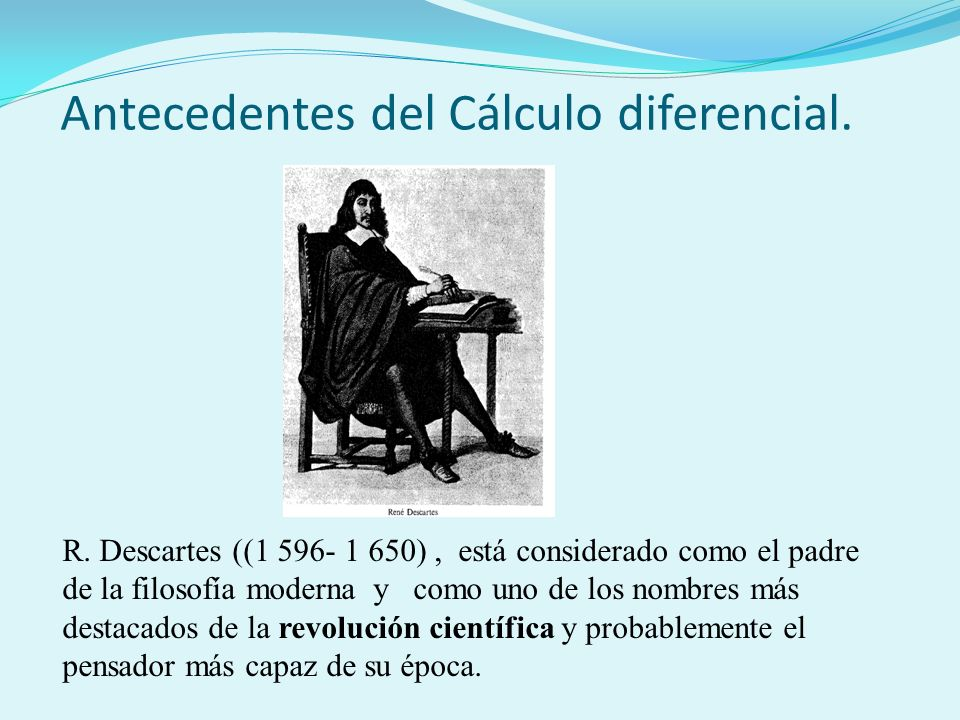 Antecedentes del Cálculo diferencial.