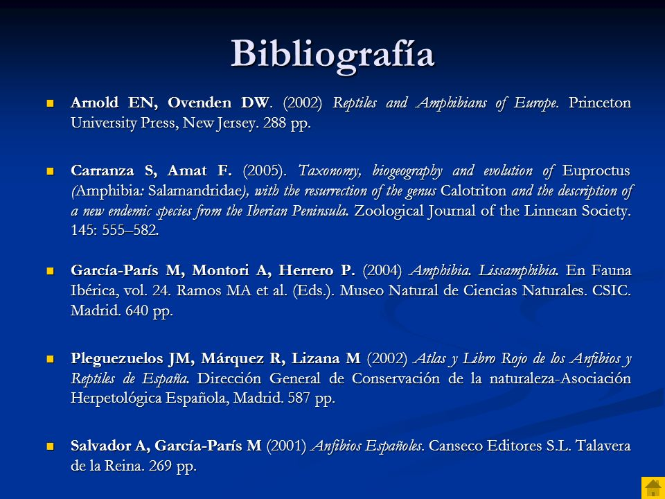 Bibliografía Arnold EN, Ovenden DW. (2002) Reptiles and Amphibians of Europe. Princeton University Press, New Jersey. 288 pp.