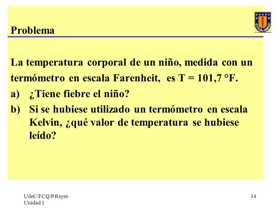 La temperatura corporal de un niño, medida con un