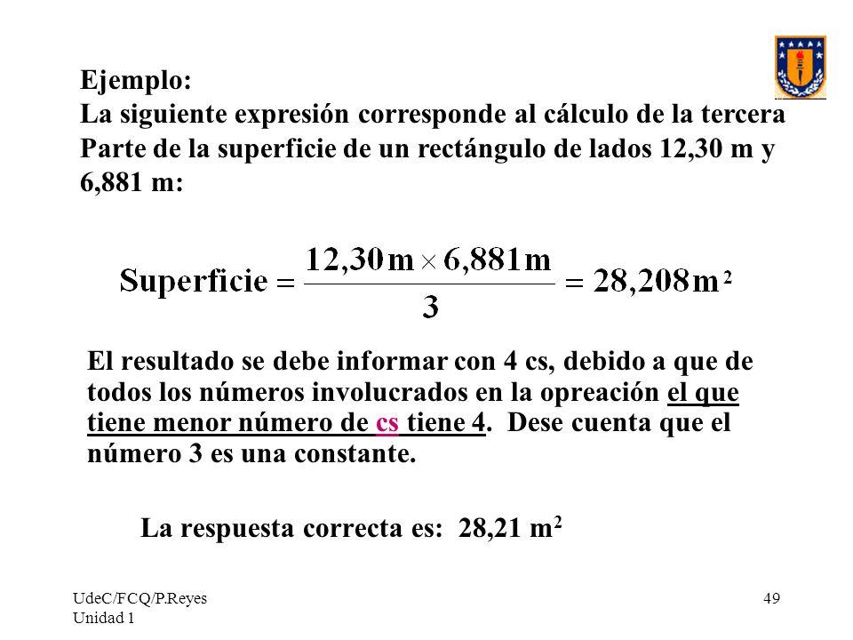 La siguiente expresión corresponde al cálculo de la tercera