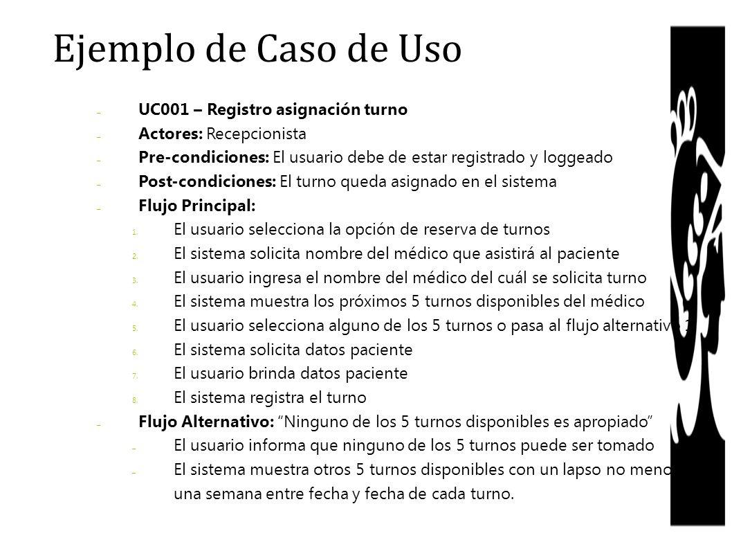 Ejemplo de Caso de Uso UC001 – Registro asignación turno