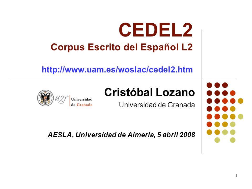 CEDEL2 Corpus Escrito del Español L2 http://www. uam. es/woslac/cedel2