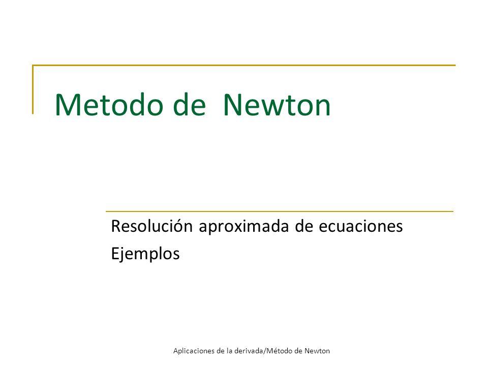 Resolución aproximada de ecuaciones Ejemplos