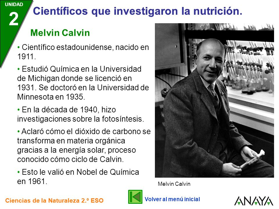 Científicos que investigaron la nutrición