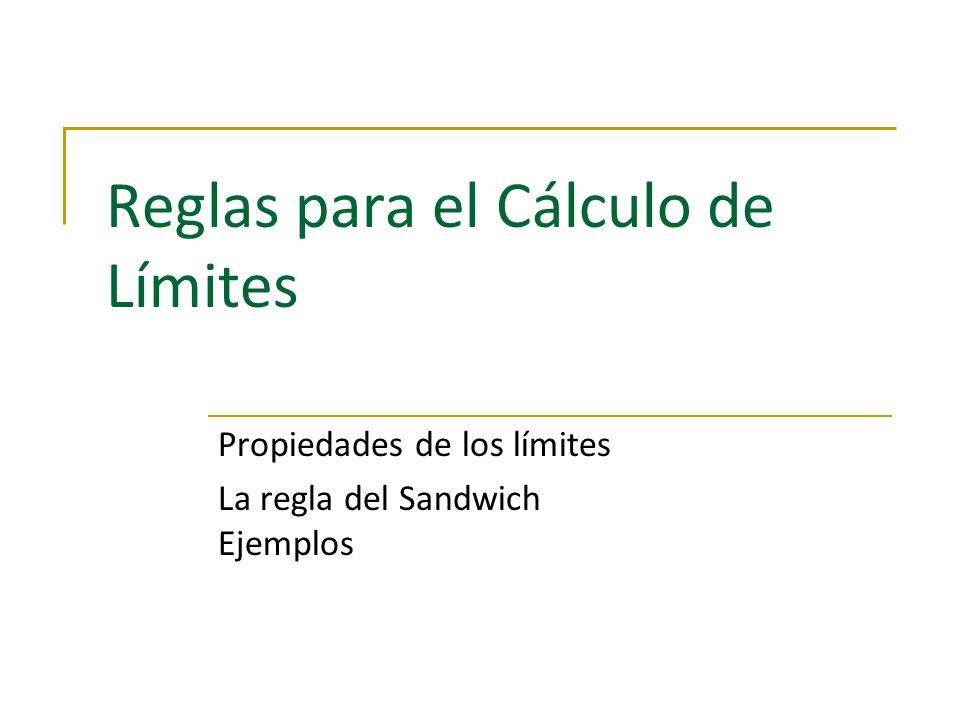Reglas para el Cálculo de Límites