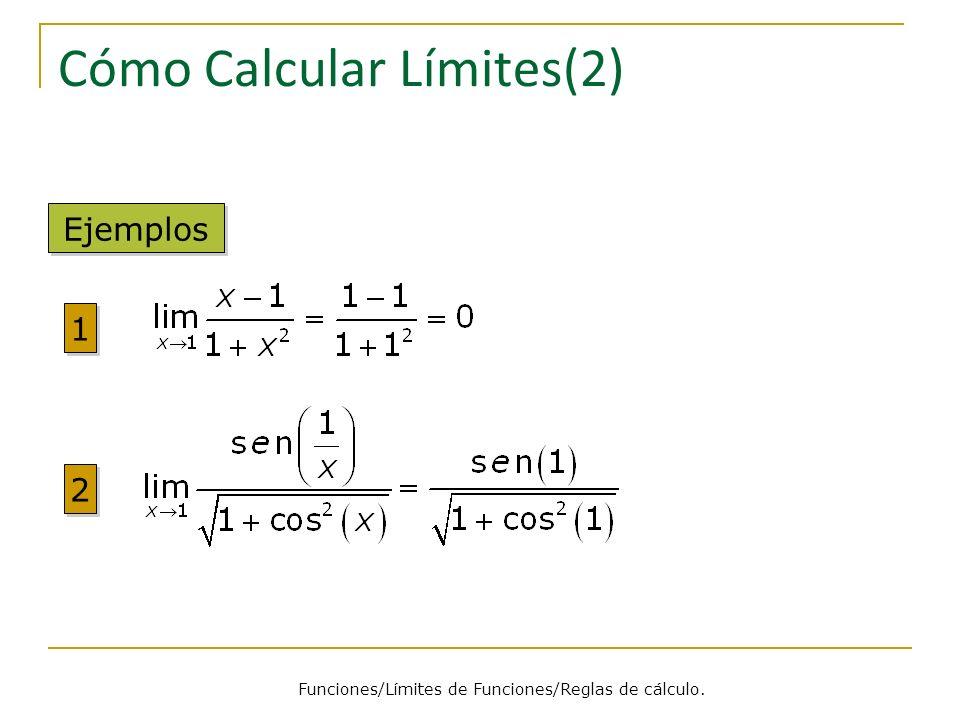 Cómo Calcular Límites(2)