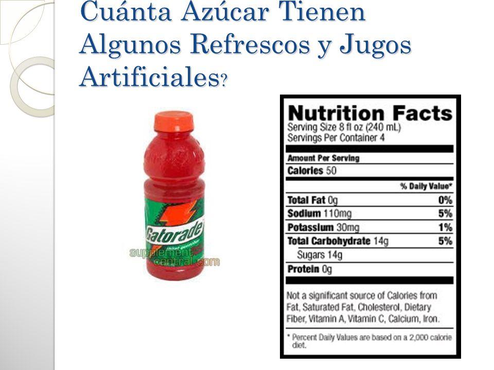 Cuánta Azúcar Tienen Algunos Refrescos y Jugos Artificiales