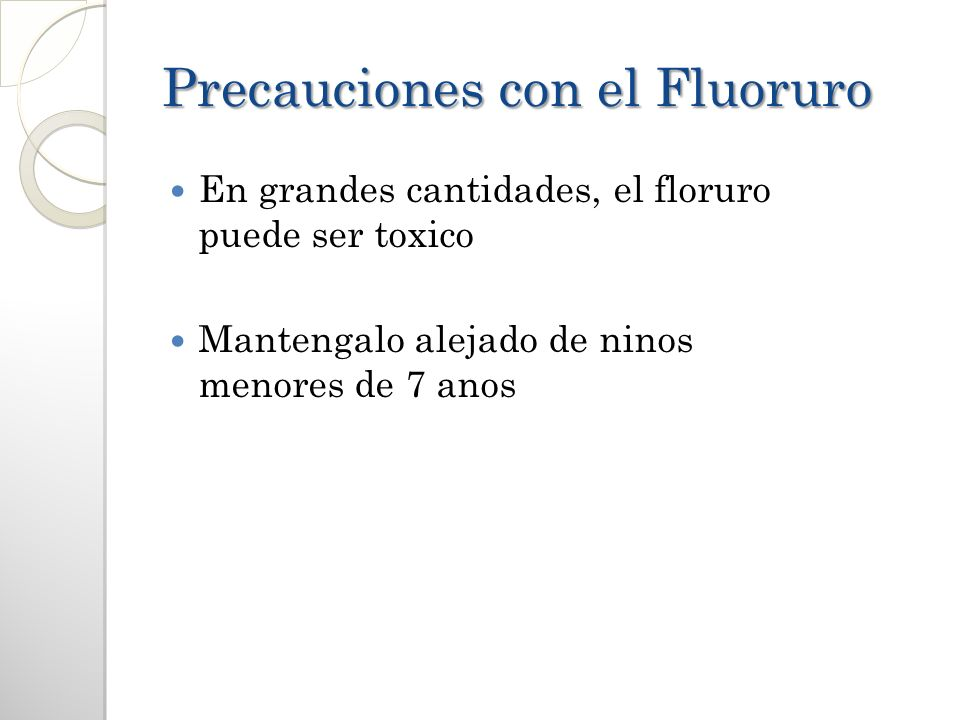 Precauciones con el Fluoruro