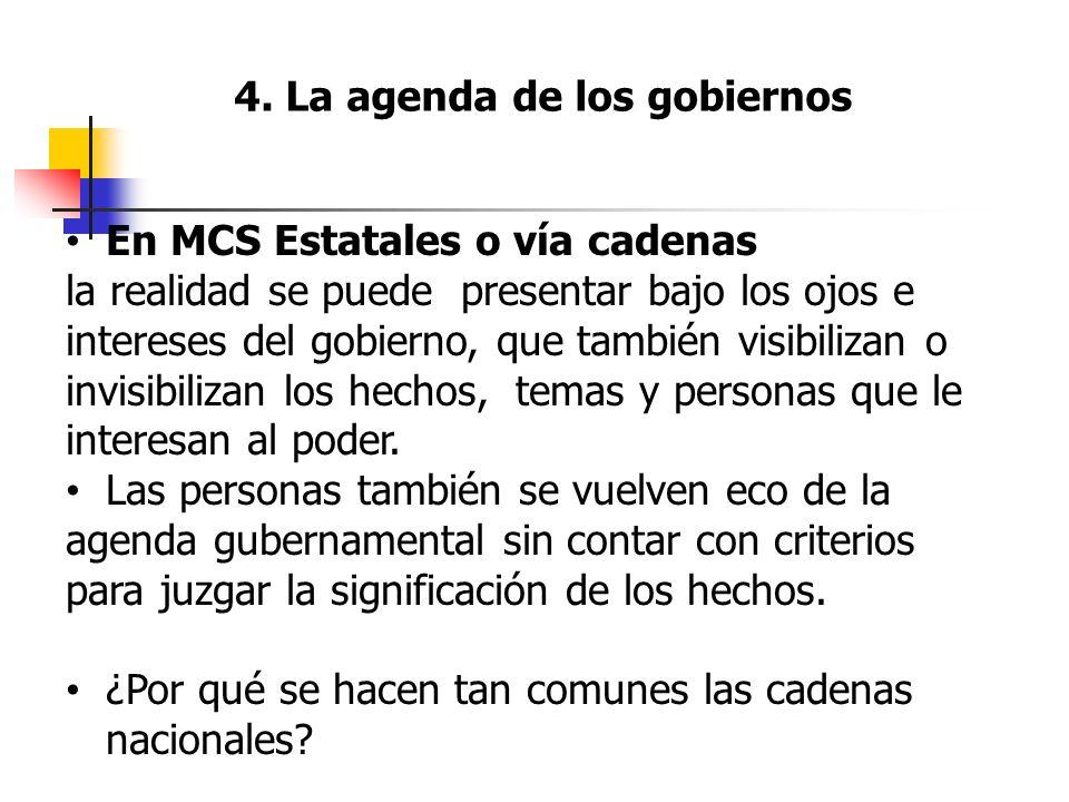 4. La agenda de los gobiernos