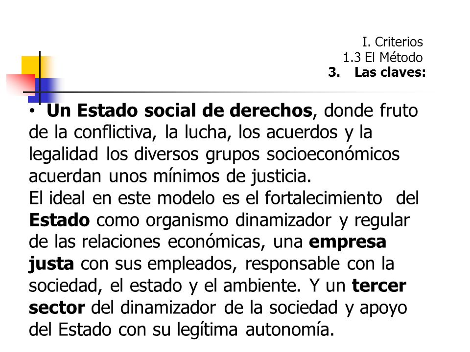 Un Estado social de derechos, donde fruto