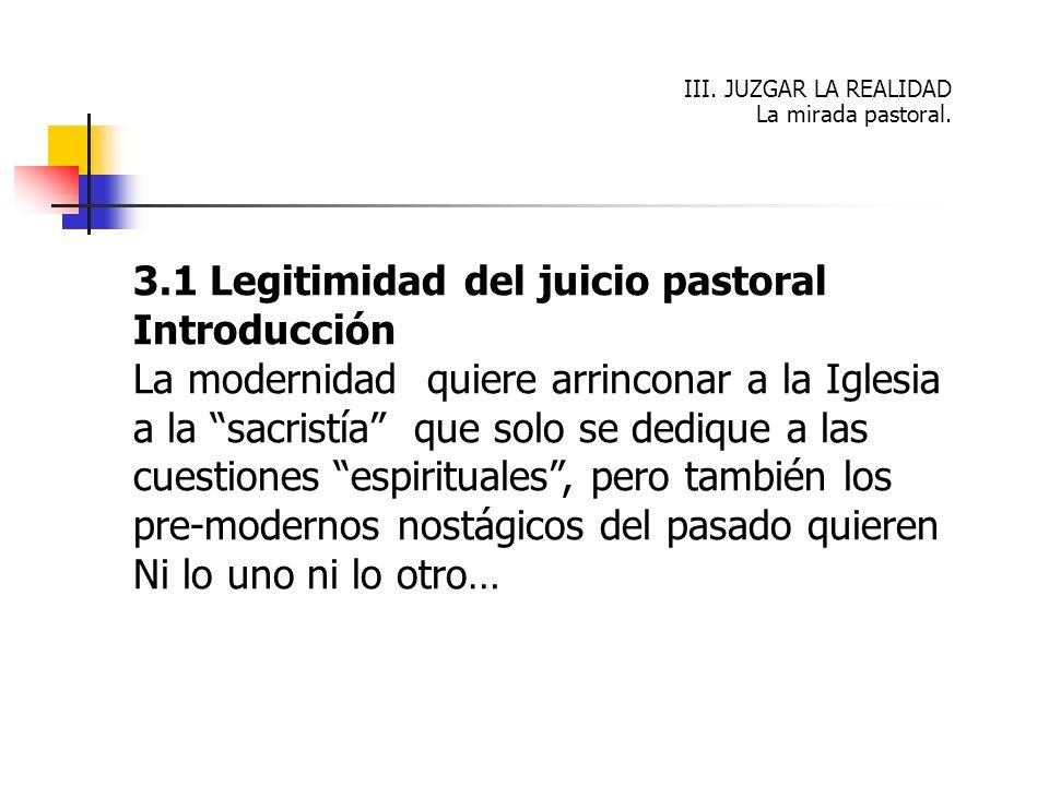 3.1 Legitimidad del juicio pastoral Introducción