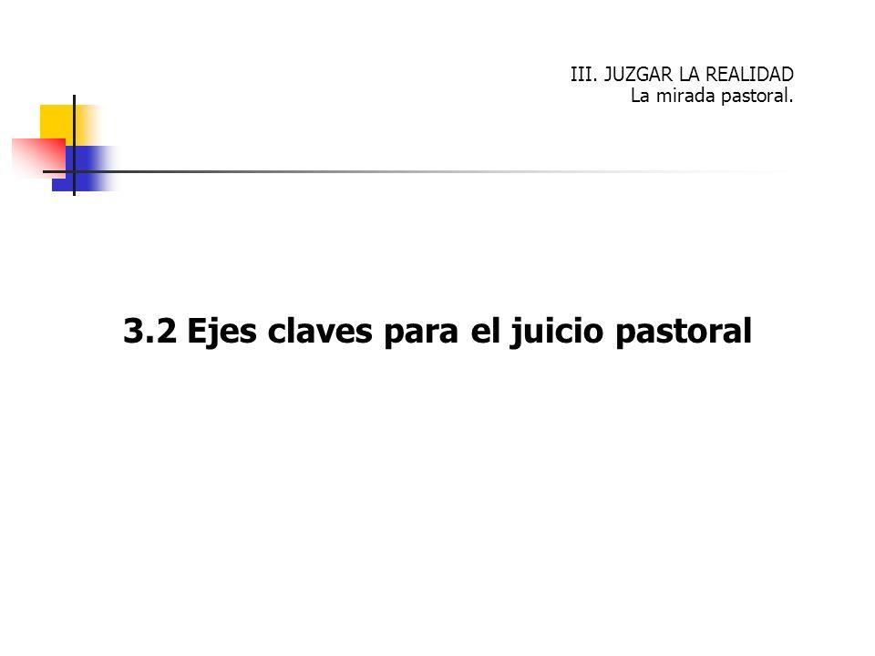 3.2 Ejes claves para el juicio pastoral