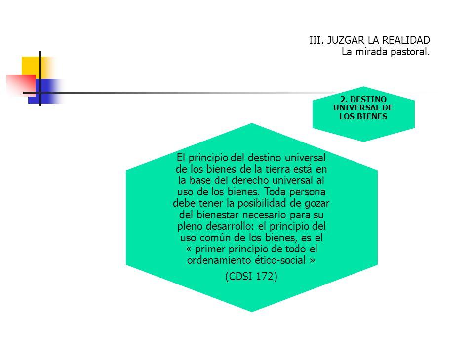 2. DESTINO UNIVERSAL DE LOS BIENES