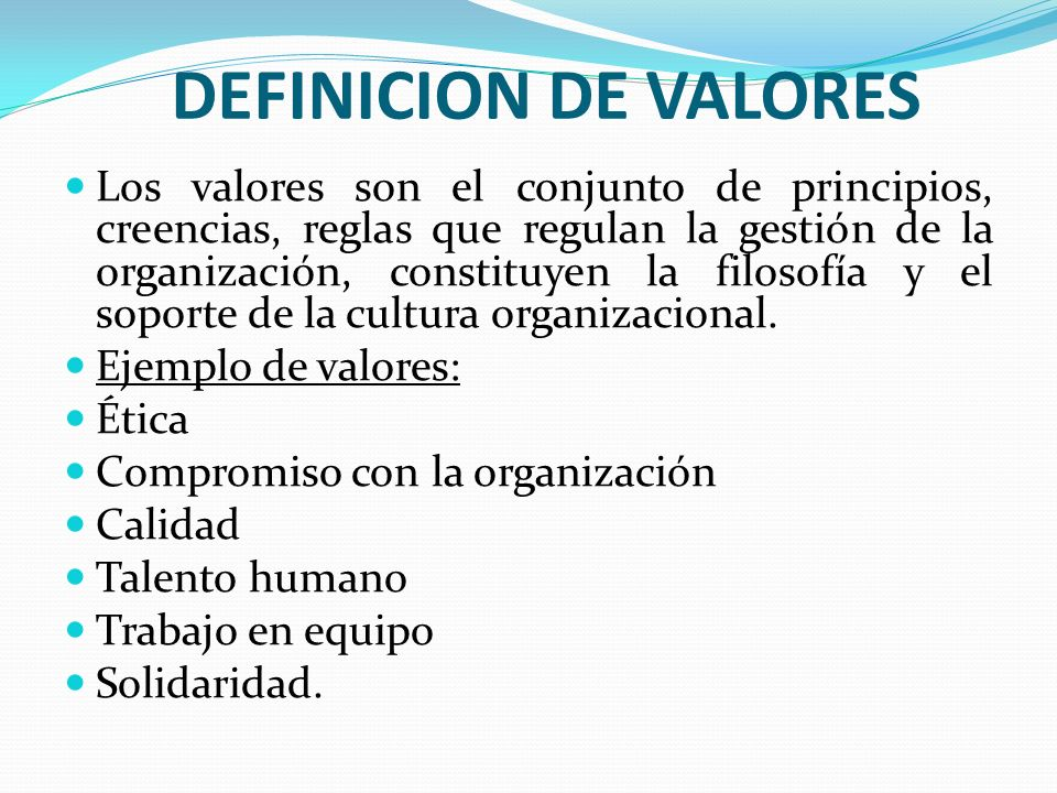 DEFINICION DE VALORES
