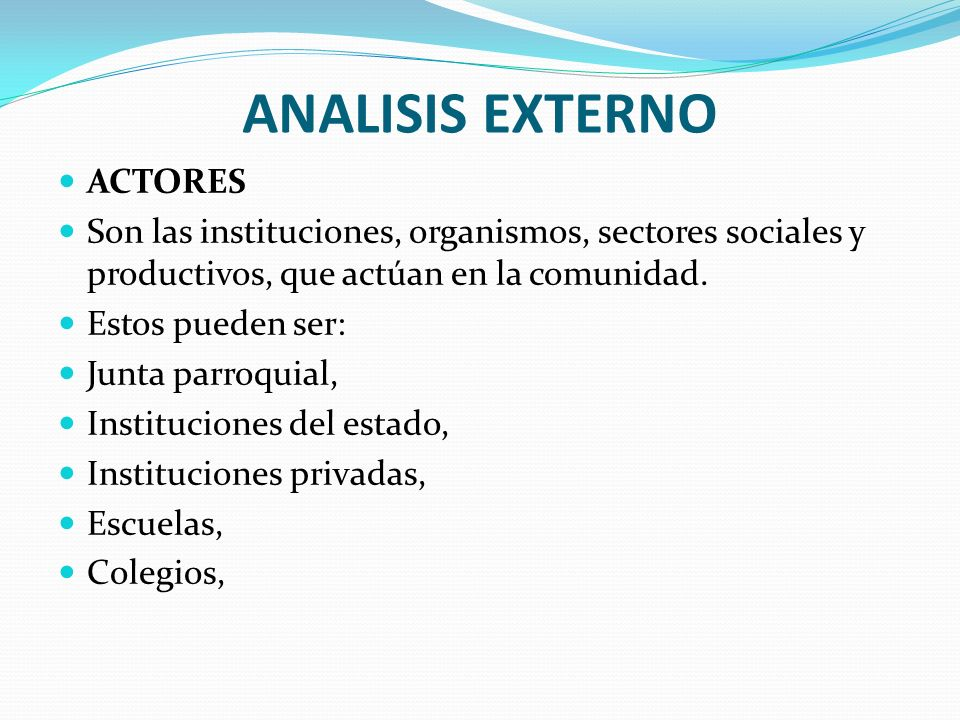 ANALISIS EXTERNO ACTORES