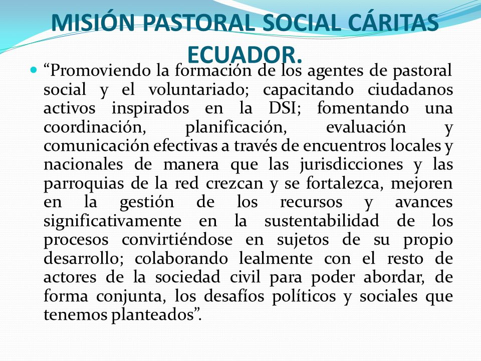 MISIÓN PASTORAL SOCIAL CÁRITAS ECUADOR.