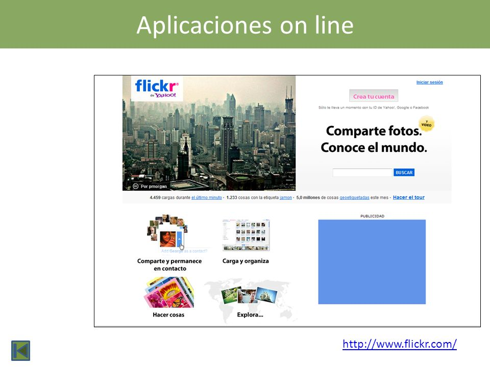 Aplicaciones on line http://www.flickr.com/