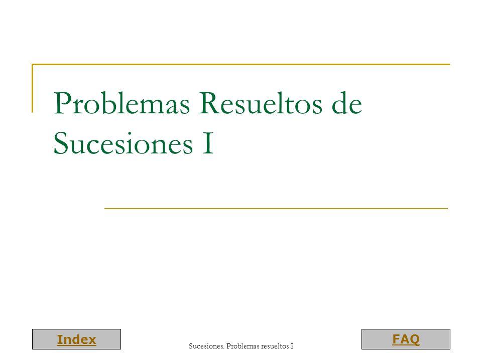 Problemas Resueltos de Sucesiones I
