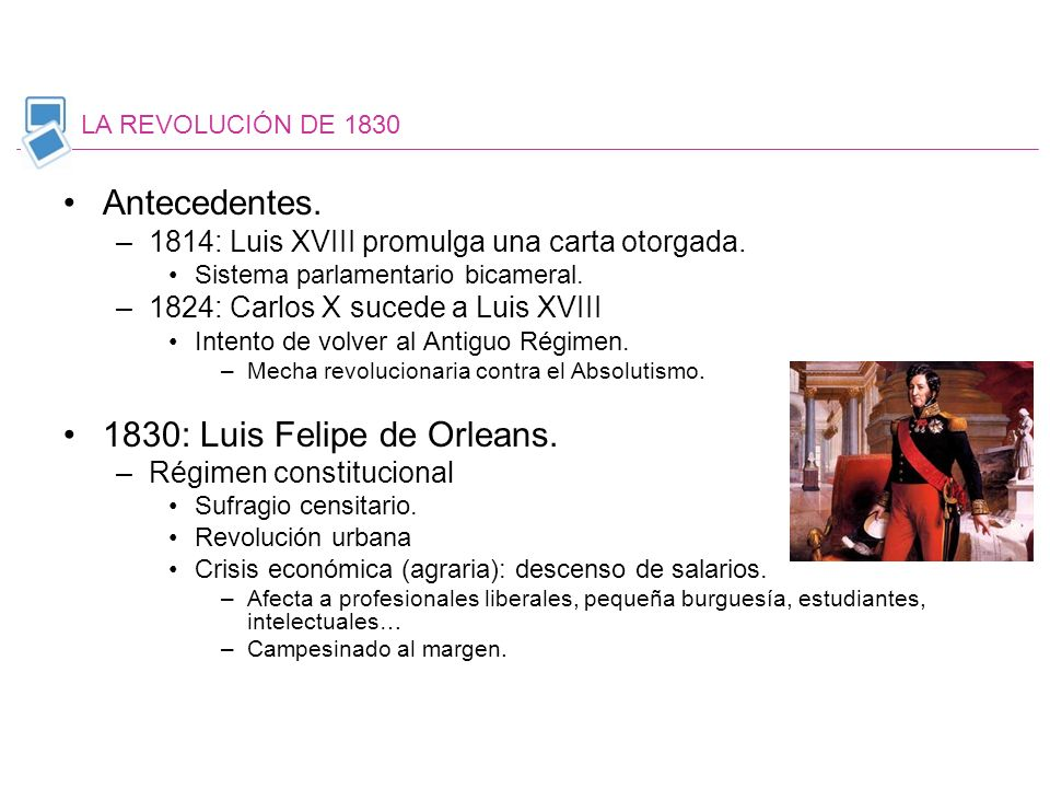 1830: Luis Felipe de Orleans.