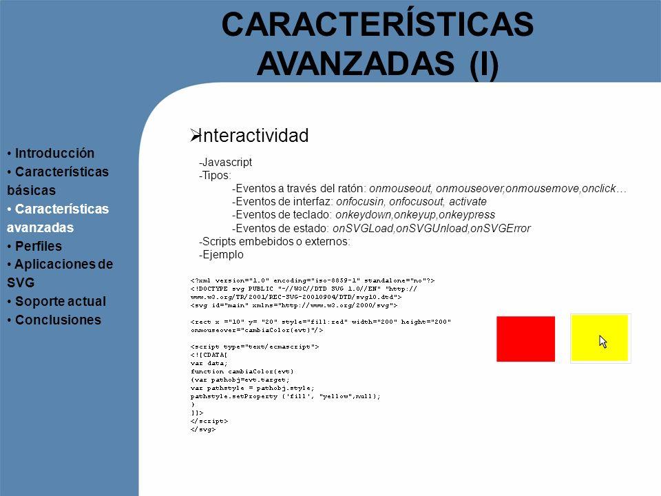 CARACTERÍSTICAS AVANZADAS (I)