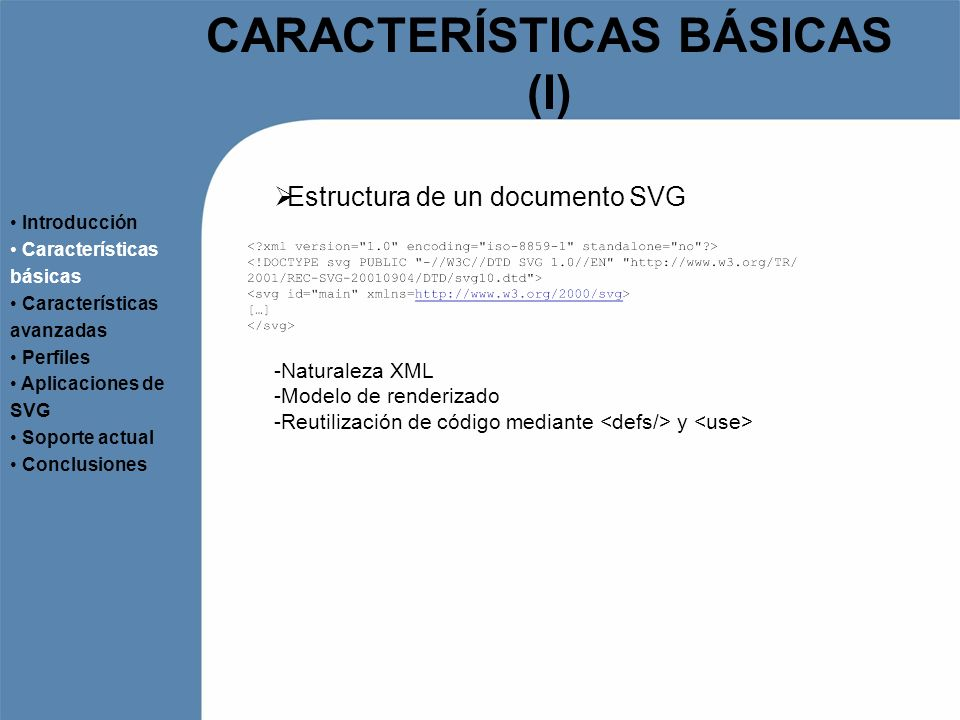 CARACTERÍSTICAS BÁSICAS (I)