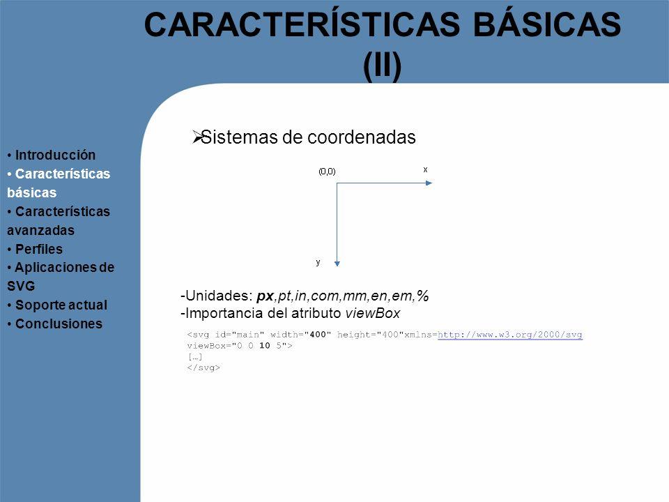 CARACTERÍSTICAS BÁSICAS (II)
