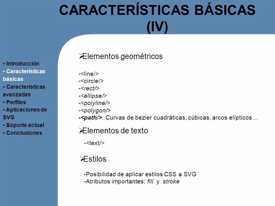 CARACTERÍSTICAS BÁSICAS (IV)