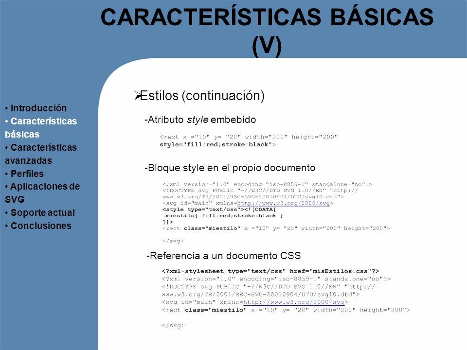 CARACTERÍSTICAS BÁSICAS (V)
