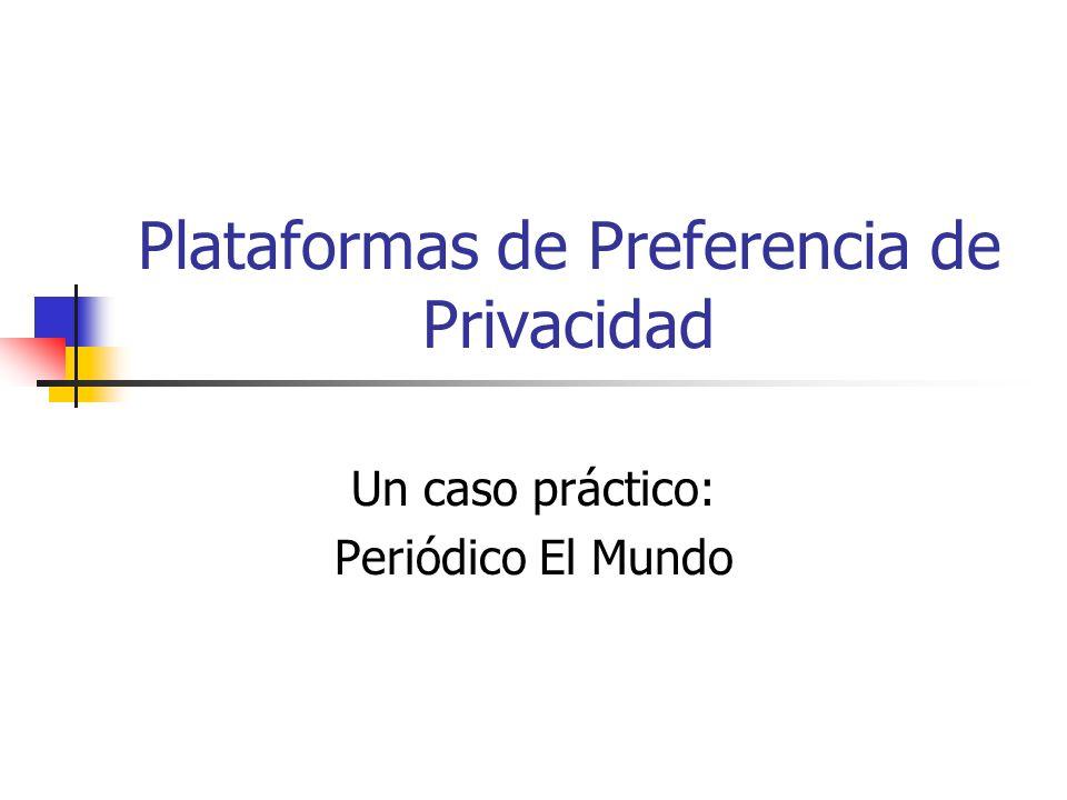 Plataformas de Preferencia de Privacidad