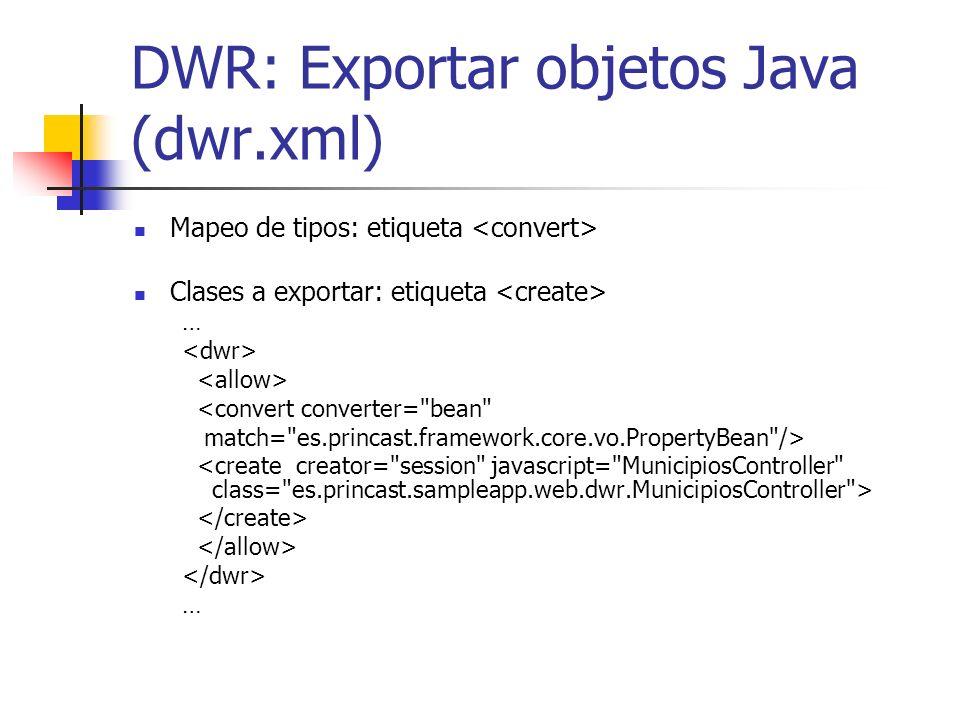 DWR: Exportar objetos Java (dwr.xml)