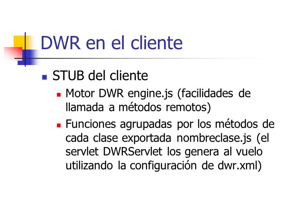 DWR en el cliente STUB del cliente