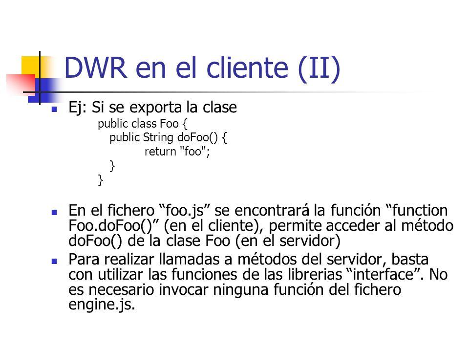 DWR en el cliente (II) Ej: Si se exporta la clase
