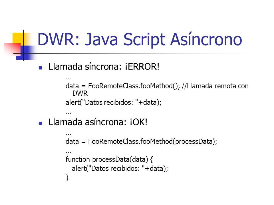 DWR: Java Script Asíncrono