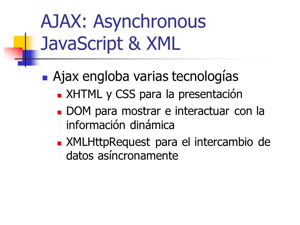 AJAX: Asynchronous JavaScript & XML