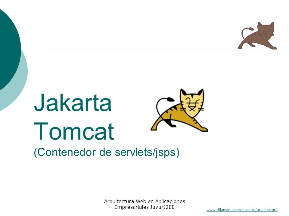 Jakarta Tomcat (Contenedor de servlets/jsps)