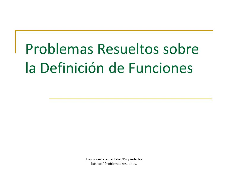 Problemas Resueltos sobre la Definición de Funciones