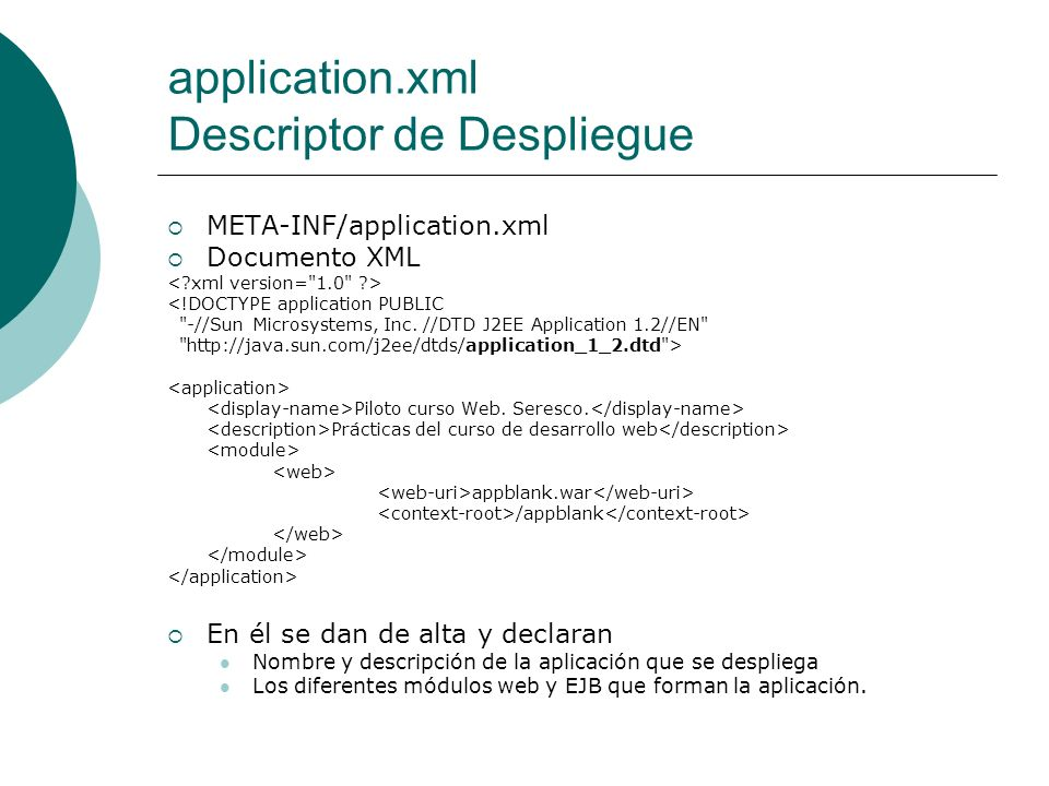 application.xml Descriptor de Despliegue