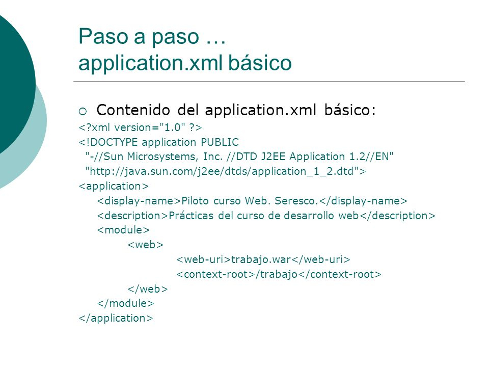 Paso a paso … application.xml básico