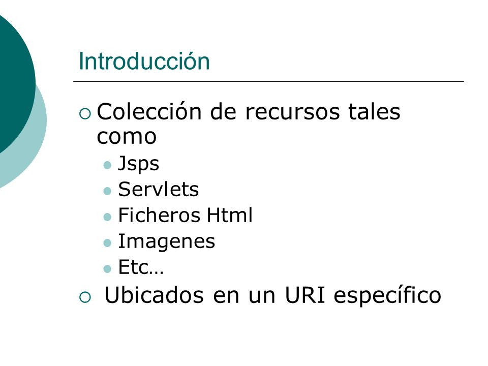 Introducción Colección de recursos tales como