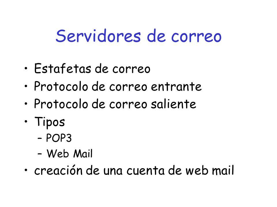 Servidores de correo Estafetas de correo Protocolo de correo entrante
